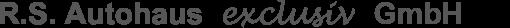 Logo von R.S. Autohaus exclusiv GmbH